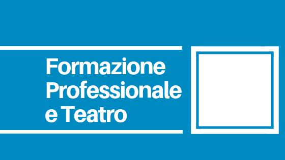 CNOS-FAP Veneto Laboratori teatrali gratuiti per gli studenti delle scuole superiori