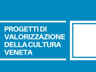 Destinati 50.000 euro per progetti che sappiano valorizzare la storia e la cultura del Veneto e che saranno poi realizzati nelle scuole.