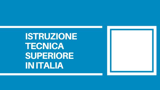 Un sintesi dei risultati raggiunti dai percorsi di Istruzione Tecnica Superiore in Italia. Risorsa sempre più importante per le aziende.
