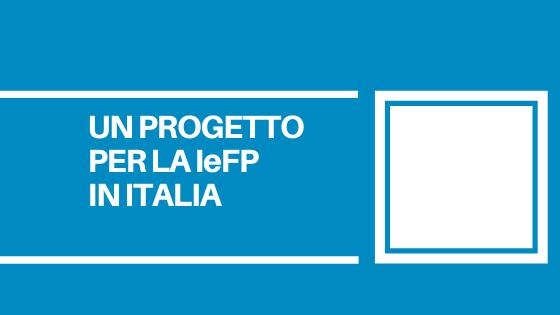 Un progetto promosso anche dal CNOS-FAP per favorire un ruolo da protagonista dell'Istruzione e Formazione Professionale in Italia.