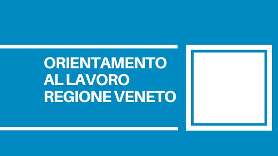 Programmati i prossimi incontri online promossi da Regione Veneto e Veneto Lavoro, rivolti a cittadini, lavoratori, consulenti e imprese.